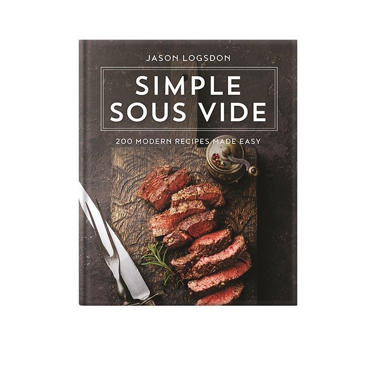 Simple Sous Vide by Jason Logsdon