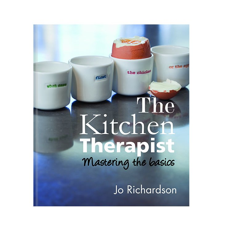 The Kitchen Therapist Mastering Cookbook by Jo Richardson